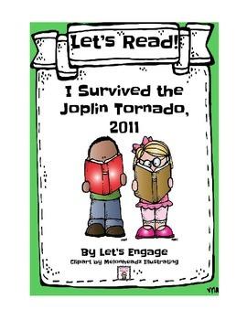 I Survived the Joplin Tornado, 2011: Let's Read! (Reading Response Packet GR  R)
