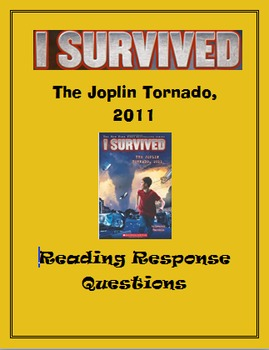 I Survived the Joplin Tornado -- Reading Response Questions
