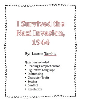 I Survived the Nazi Invasion, 1944  Book Questions