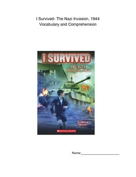 I Survived the Nazi Invasion, 1944 Comprehension and Vocabulary packet