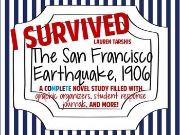 I Survived the San Francisco Earthquake, 1906: A Complete Novel Study!