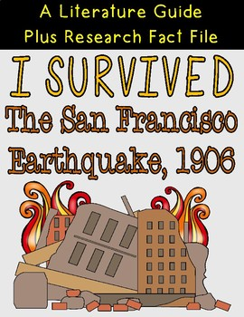 I Survived the San Francisco Earthquake 1906 Literature Guide