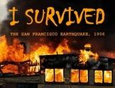 I Survived: The San Francisco Earthquake, 1906 - Novel Study