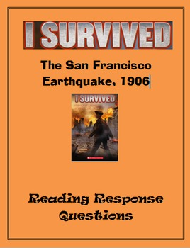 reading response questions i survived the san francisco earthquake reading response questions