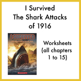 I Survived the Shark Attacks of 1916 worksheets (all chapters 1 - 15)