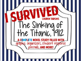 I Survived the Sinking of the Titanic, 1912: A Complete Novel Study!