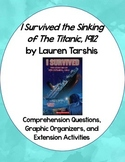 I Survived the Sinking of the Titanic, 1912 Comprehension Questions