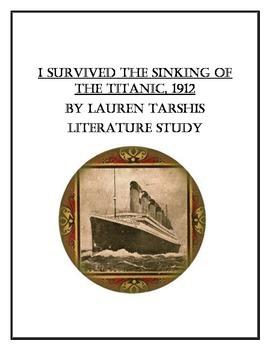 I Survived the Sinking of the Titanic, 1912 Literature Study