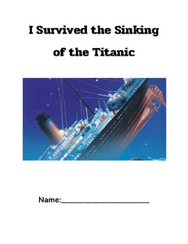 I Survived the Sinking of the Titanic, 1912 Novel Study