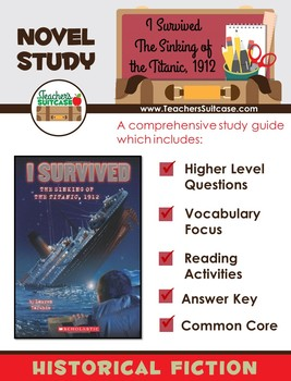 I Survived the Sinking of the Titanic, 1912 {Novel Study, Common Core & More}