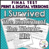I Survived the Sinking of the Titanic, 1912 Final Test