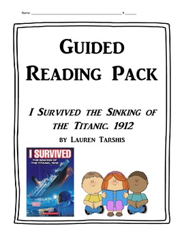 I Survived the Sinking of the Titanic Guided Reading Materials