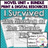 I Survived the Sinking of the Titanic, 1912 Novel Unit