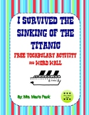 I Survived the Sinking of the Titanic - VOCABULARY, Activi