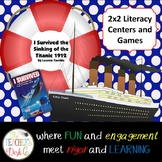 I Survived the Sinking of the the Titanic: 2x2 ELA Centers/Games