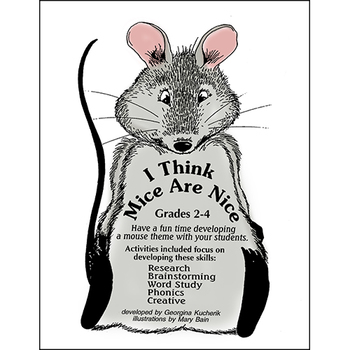 I THINK MICE ARE NICE Gr. 2-4