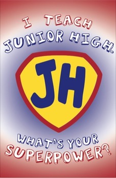 """I Teach Junior High: What's Your Superpower?"" Poster Design"