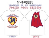 """I Teach Junior High: What's Your Superpower?"" T-Shirt Design"