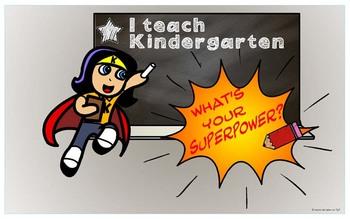 I Teach Kindergarten, What is Your Superpower - Poster