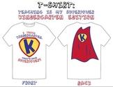 """""""I Teach Kindergarten: What's Your Superpower?"""" T-Shirt Design"""