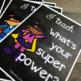 I Teach, What's Your Super Power?