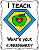 I Teach What's Your Superpower Freebie
