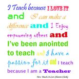 I Teach because...
