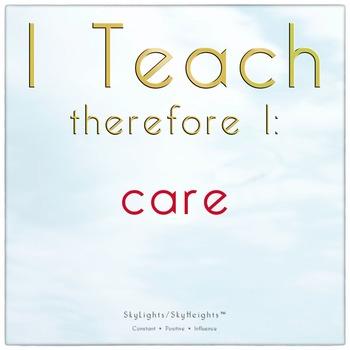 I Teach therefore I: care