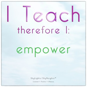 I Teach therefore I: empower