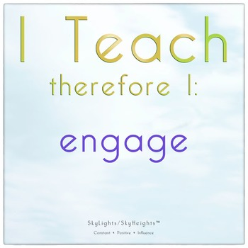 I Teach therefore I: engage