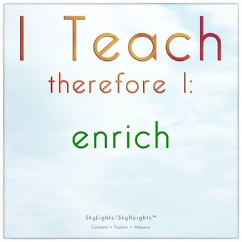 I Teach therefore I: enrich