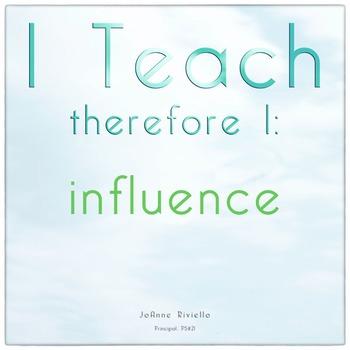 I Teach therefore I: influence