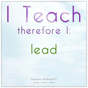 I Teach therefore I: lead