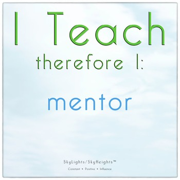 I Teach therefore I: mentor
