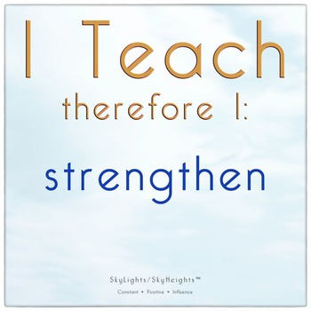 I Teach therefore I: strengthen