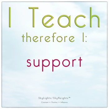 I Teach therefore I: support