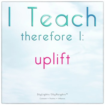 I Teach therefore I: uplift