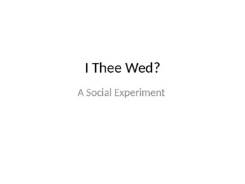 I Thee Wed Project