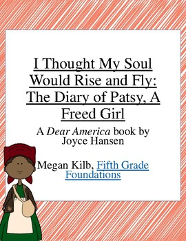 I Thought My Soul Would Rise and Fly Novel Unit