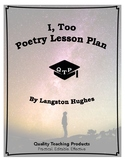 Lesson: I, Too (Sing America) by Langston Hughes Lesson Plan, Worksheets, Key