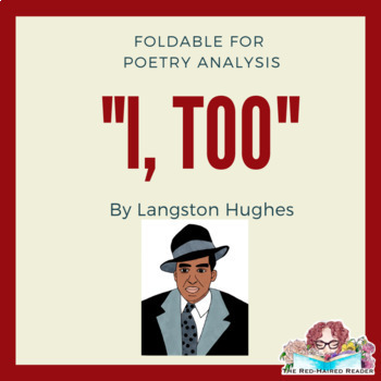 I, Too by Langston Hughes Foldable Poetry Analysis tool Harlem Renaissance