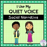 I Use My Quiet Voice - Social Story (FULL VERSION)
