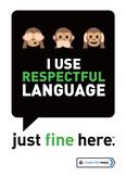 I Use Respectful Language