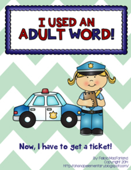 I Used an Adult Word - Incentive Bulletin Board