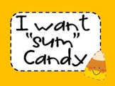 """I WANT """"SUM"""" CANDY"""