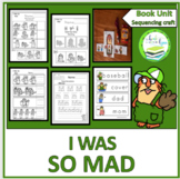 I WAS SO MAD BOOK UNIT & SEQUENCING CRAFT