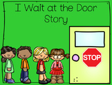 I Wait at the Door Social Story
