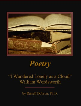 """I Wandered Lonely As a Cloud"" -- William Wordsworth -- Poetry"
