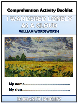 I Wandered Lonely as a Cloud Comprehension Activities Booklet!