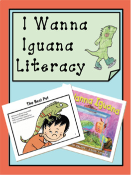 I Wanna An Iguana Literacy